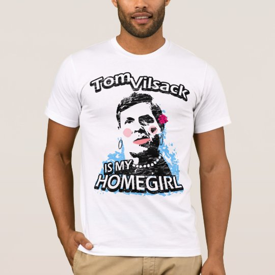 Tom Vilsack is my homegirl T-Shirt