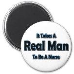 Toma a un hombre real para ser enfermera imán de frigorífico