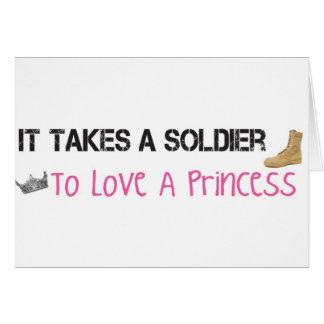 Toma a un soldado para amar a una princesa tarjeta de felicitación