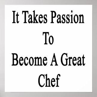Toma la pasión para sentir bien a un gran cocinero póster