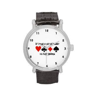 Toma mucho corazón para jugar el puente reloj de mano