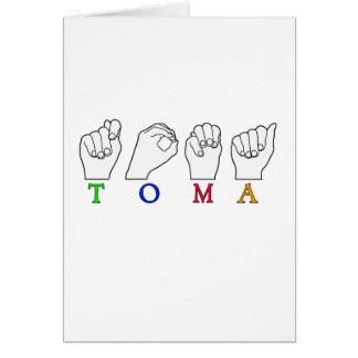 TOMA NAME FINGERSPELLED ASL SIGN CARD