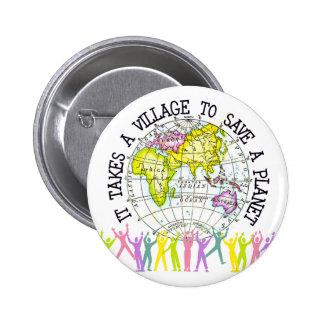 Toma un botón del pueblo pin redondo de 2 pulgadas