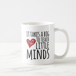 Toma un corazón grande para enseñar a pequeñas taza de café