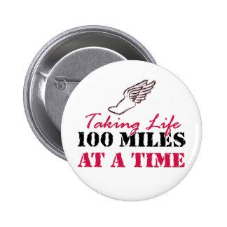 Tomando a vida 100 millas a la vez pin