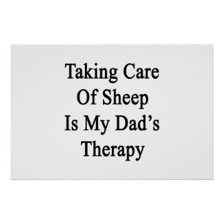 Tomar el cuidado de ovejas es la terapia de mi posters