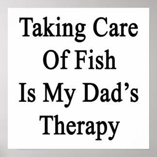 Tomar el cuidado de pescados es la terapia de mi poster