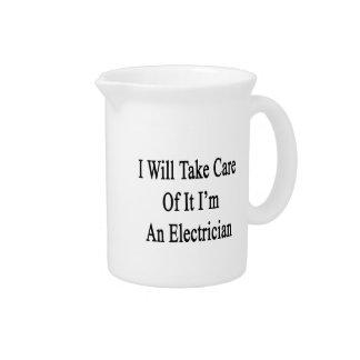 Tomaré el cuidado de él que soy electricista