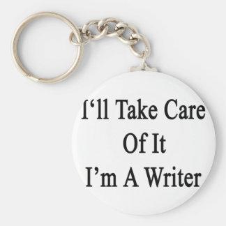 Tomaré el cuidado de él que soy escritor llavero personalizado