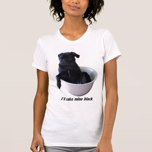 Tomaré los míos negros - camiseta negra del barro playera