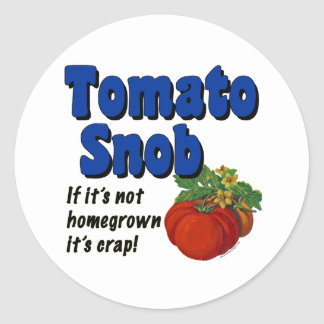 Tomato Snob Gardener Slogan Stickers