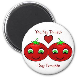 Tomato Tomahto 2 Inch Round Magnet
