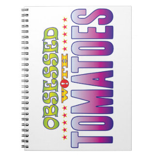 Tomatoes 2 Obsessed Note Book