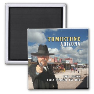 Tombstone Arizona Magnet