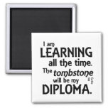 Tombstone Diploma Fridge Magnet