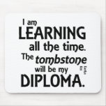 Tombstone Diploma Mouse Pads