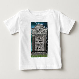 Tombstone Humor Infant T-shirt