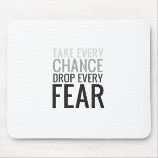 Tome a cada descenso de la ocasión cada miedo tapetes de ratón