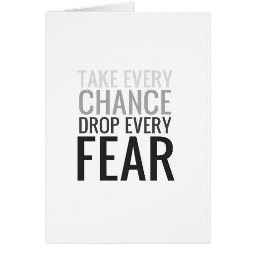 Tome a cada descenso de la ocasión cada miedo tarjetón