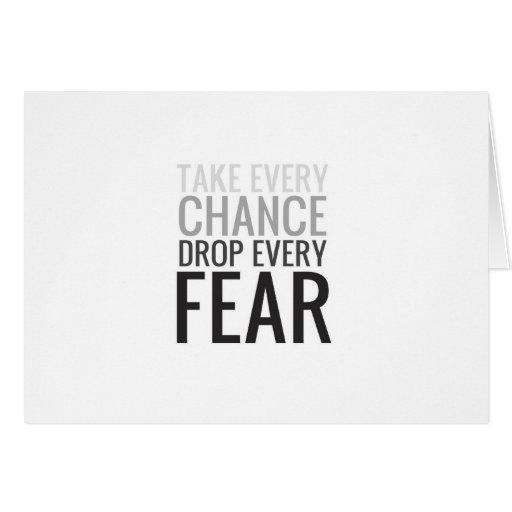 Tome a cada descenso de la ocasión cada miedo tarjetas