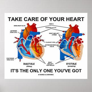 Tome el cuidado de su corazón que es el único uste póster