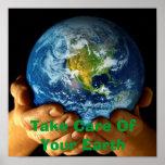 Tome el cuidado de su poster de la tierra