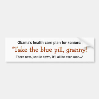 ¡Tome la píldora azul, abuelita! Pegatina Para Auto