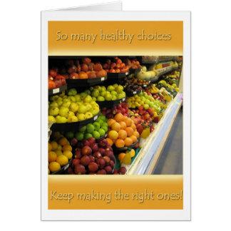 Tome las decisiones sanas tarjeta de felicitación