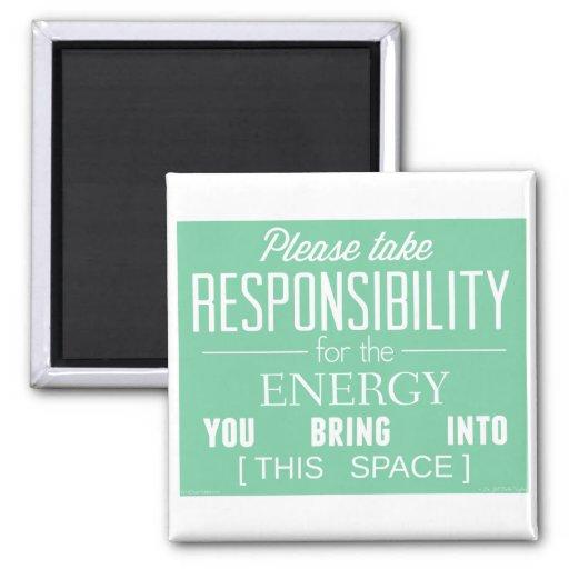 Tome por favor la responsabilidad de la energía imán cuadrado