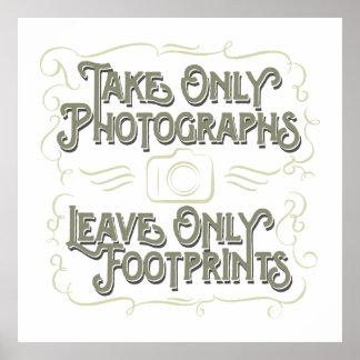 Tome solamente las fotografías, deje solamente las póster