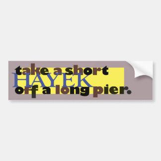 Tome un Hayek corto de un embarcadero largo Pegatina De Parachoque