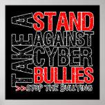 Tome un soporte contra matones cibernéticos posters