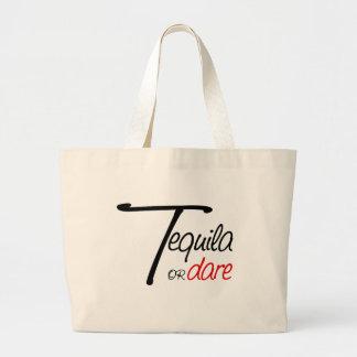 Tome un tiro del tequila o humíllese bolsa tela grande