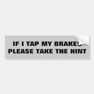 Tome una indirecta pegatina para auto