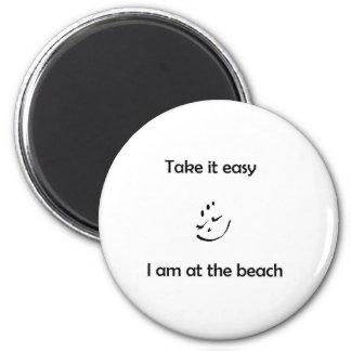Tómeleme fácil están en la playa imán redondo 5 cm