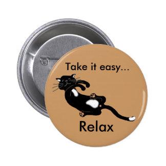 tómelo fácil… se relajan pin redondo de 2 pulgadas
