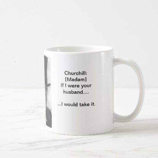 Tómelo tienen gusto de un hombre - taza de Churchi
