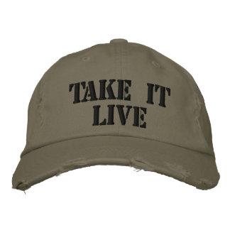 Tómelo vivo gorra de béisbol