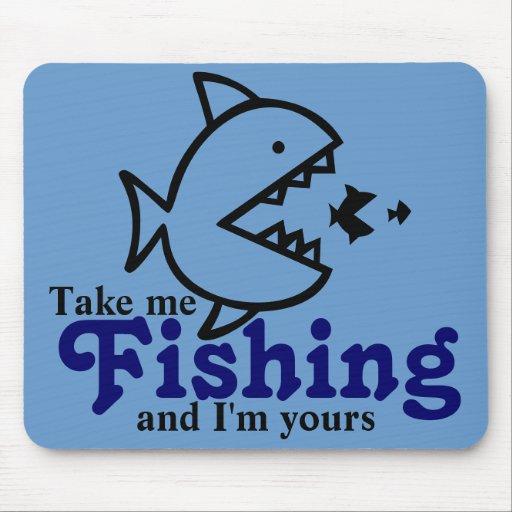Tómeme la pesca y soy el suyo cojín de ratón azul tapetes de ratón