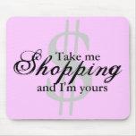 Tómeme las compras y soy el suyo cojín de ratón de alfombrilla de ratones