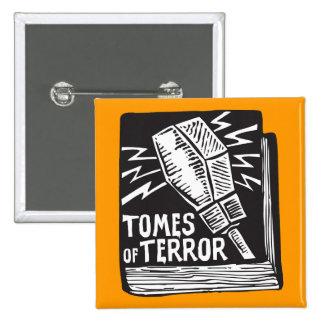 """Tomes of Terror"" 2006 Logo Button"