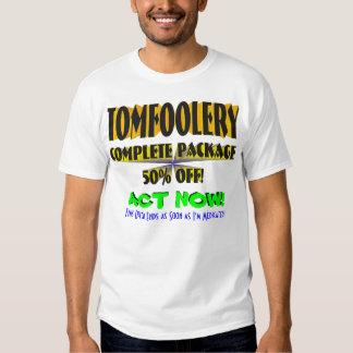 TomFoolery Tee Shirt