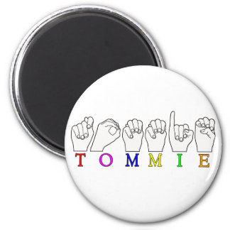 TOMMIE ASL FINGERSPELLED NAME SIGN MAGNET