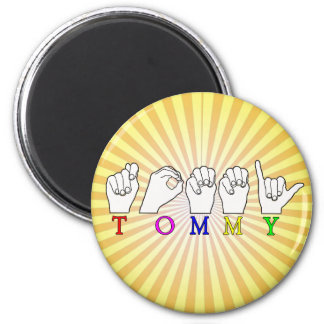 TOMMY ASL FINGERSPELLED NAME SIGN MAGNET