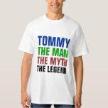 Tommy el hombre, el mito, la leyenda camisas