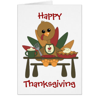 Tommy Turkey Loves Pie Card