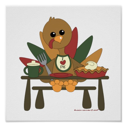 Tommy Turkey Loves Pie Poster