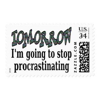 Tomorrow...I'm going to stop procrastinating Postage