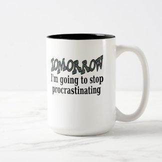 Tomorrow...I'm going to stop procrastinating Two-Tone Coffee Mug