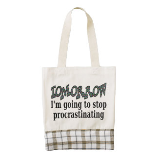 Tomorrow...I'm going to stop procrastinating Zazzle HEART Tote Bag